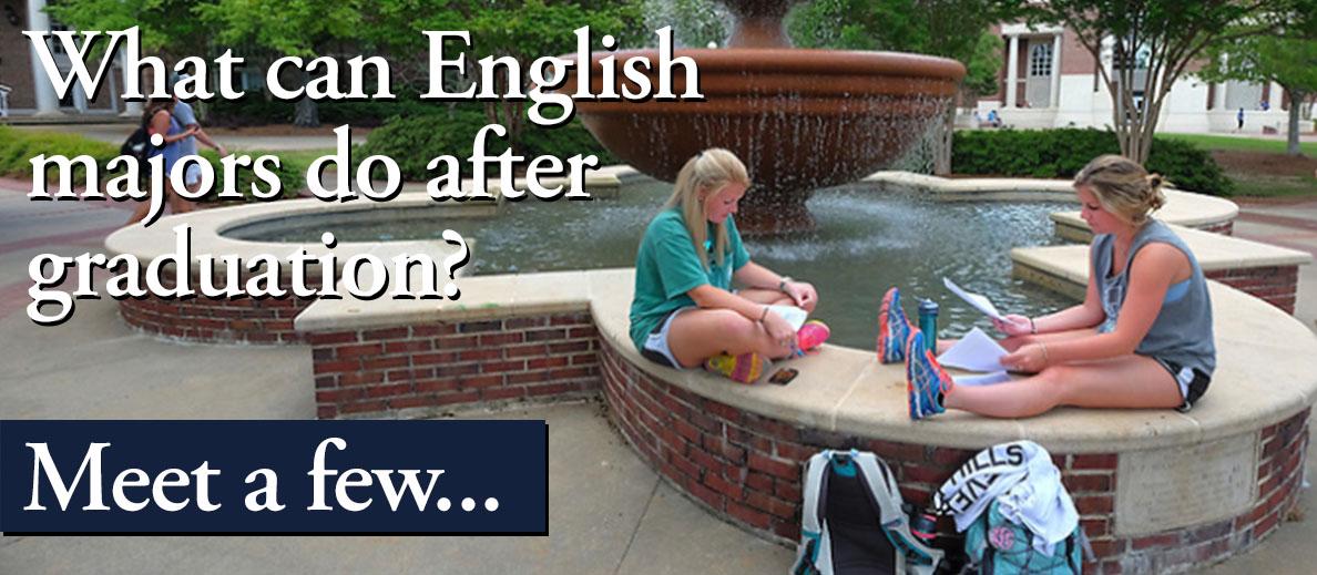 What can english majors do after graduation? Meet a few...